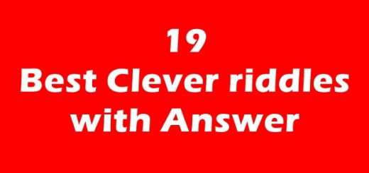Here is the 19 Best Clever Riddle's for adults and Every one. Most of these are Old Time, Long, or Short Riddle's which is easy but tricky to solve.