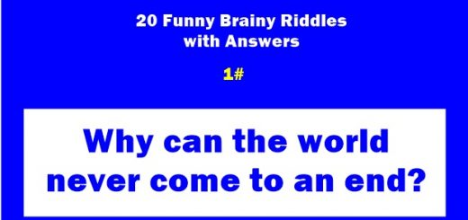 Here is the 20 Best Funny Brainy Riddles for 2020 Latest with Answers