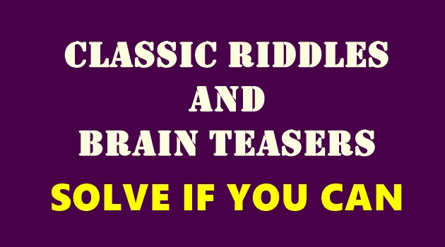 Classic Riddles and Brain Teasers